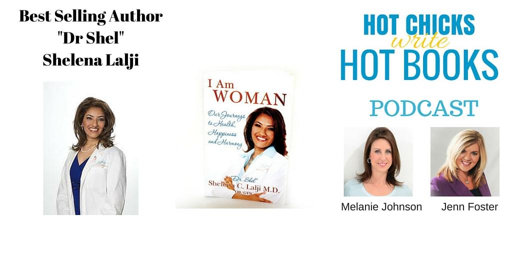 Dr Shel Interview   Hot Chicks Write Hot Books Podcast Episode #16
