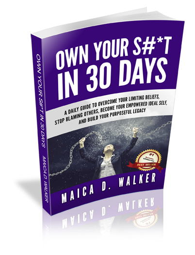 Own Your S#*T in 30 Days