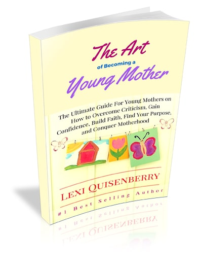 The Art of Becoming a Young Mother
