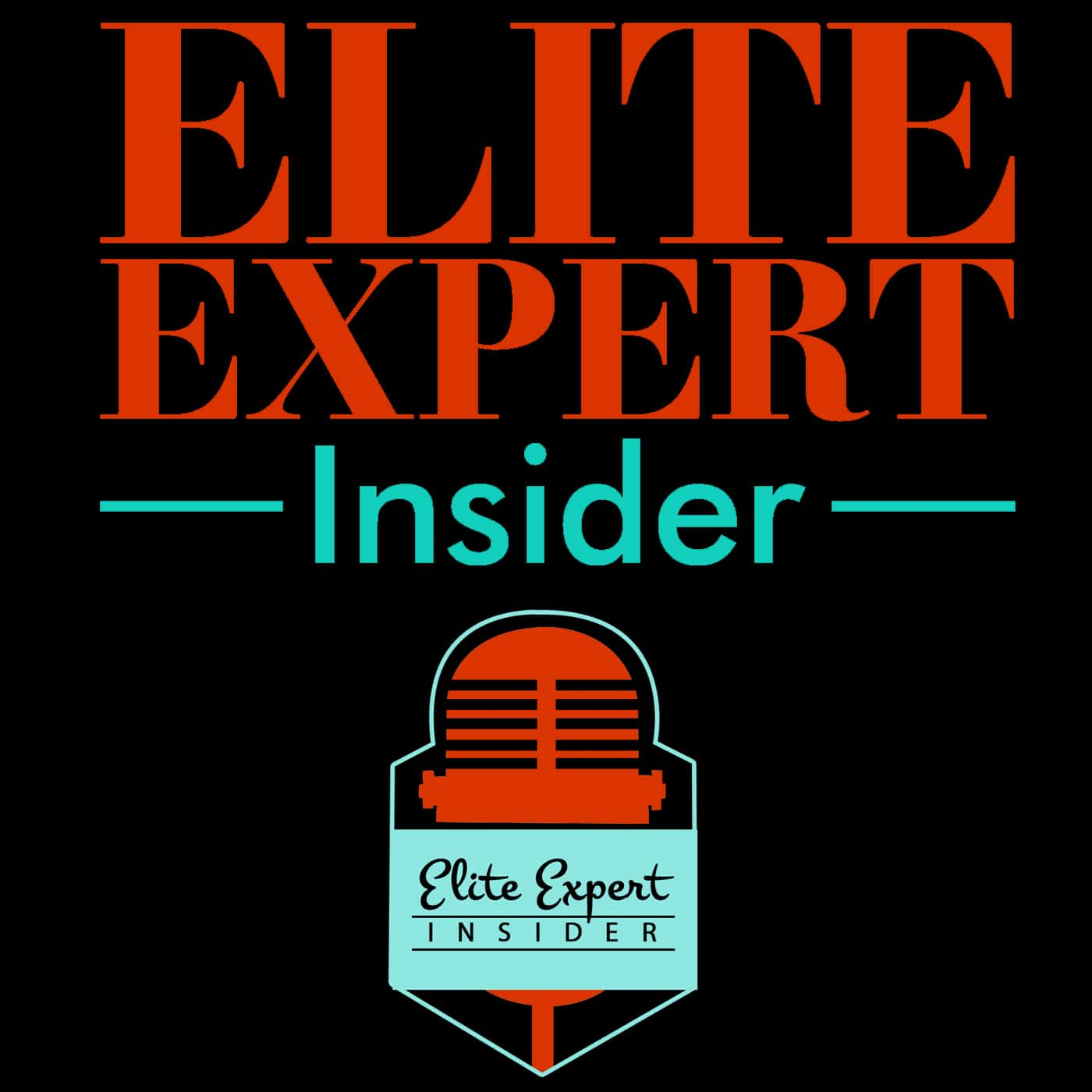 The Elite Expert Insider podcast has arrived