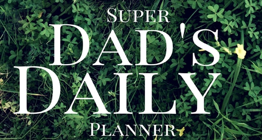 Dad's Daily Success Planner