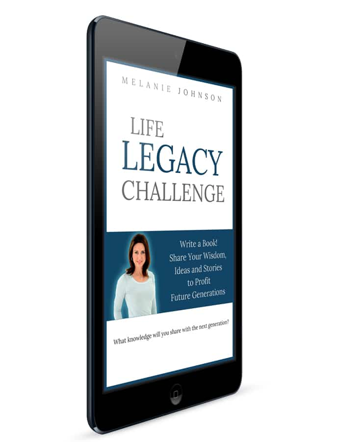 Melanie Johnson's New Book – LIFE LEGACY CHALLENGE