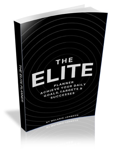 The Elite Planner: Achieve Your Daily Goals, Targets and Successes