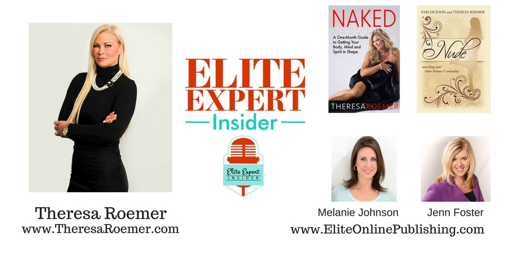 Expert Theresa Roemer – Naked in 30 Days