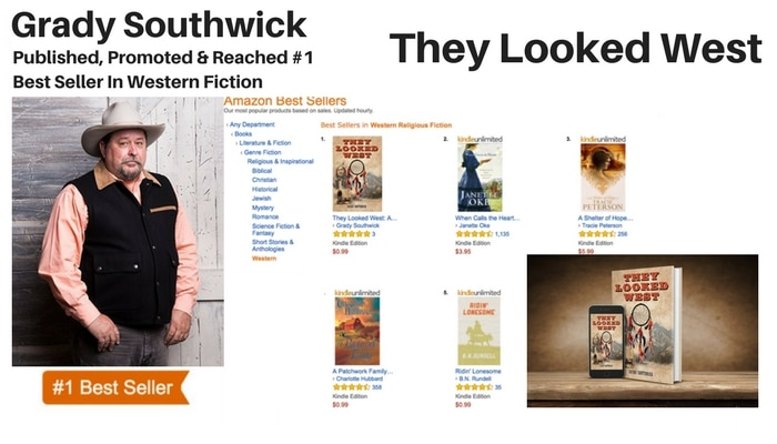 "Grady Southwick Hits #1 Amazon Best-Seller list with his book ""They Looked West."""