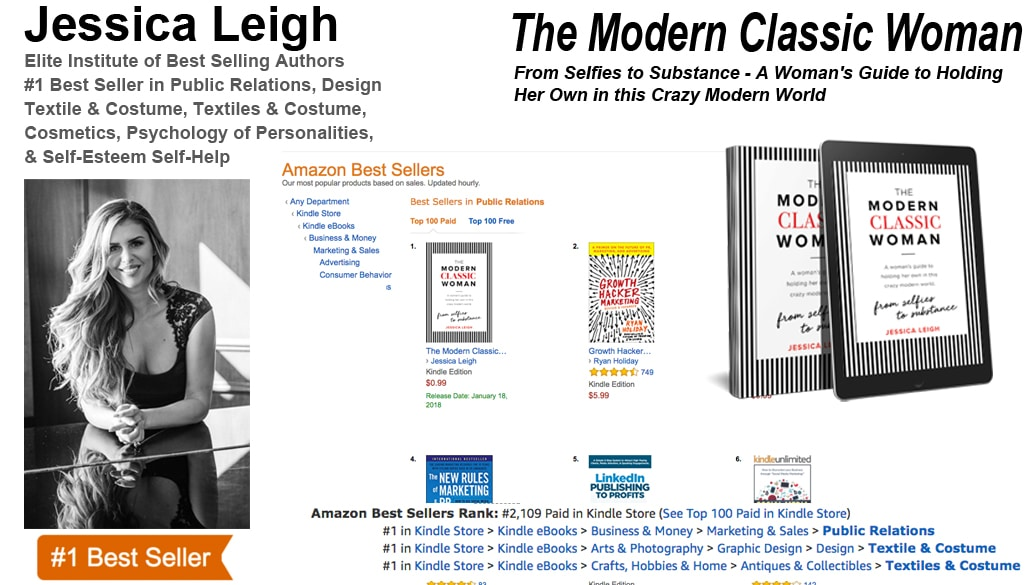 "Jessica Leigh Hits #1 Best-Selling Author with her new book ""The Modern Classic Woman-From Selfies to Substance – A Woman's Guide to Holding Her Own in this Crazy Modern World."""