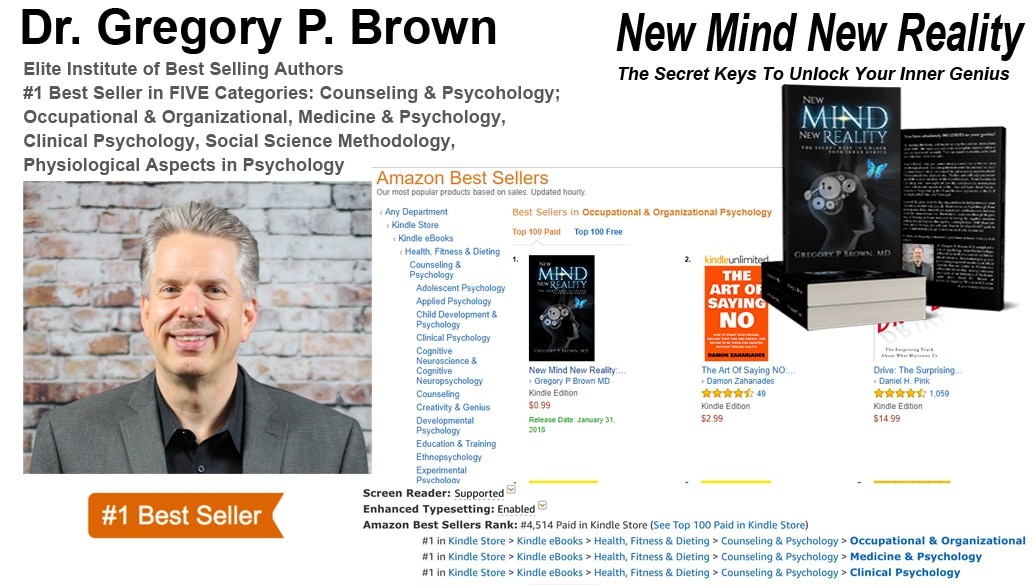 "You Have Absolutely NO LIMITS To Your Genius! Dr. Gregory Brown Hits #1 With ""New Mind New Reality: The Secret Keys To Unlock Your Inner Genius"""