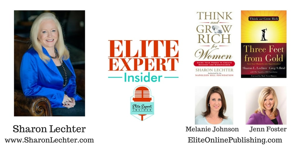 Ignite Your Personal & Business Success with Sharon Lechter of Rich Dad Poor Dad & Cash Flow