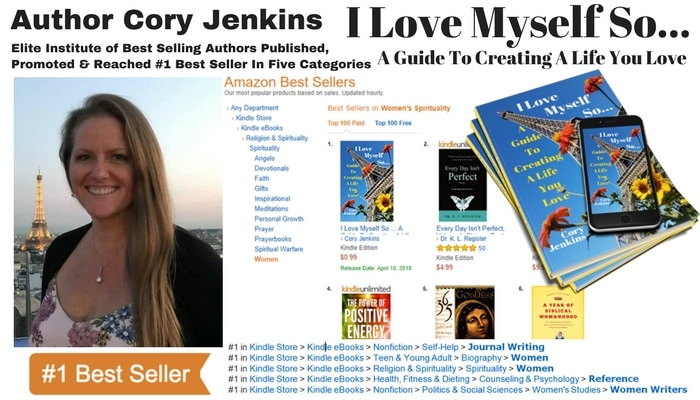 Start Living a Life You Love With Author Cory Jenkins' New #1 Best Selling Book – I Love Myself So…
