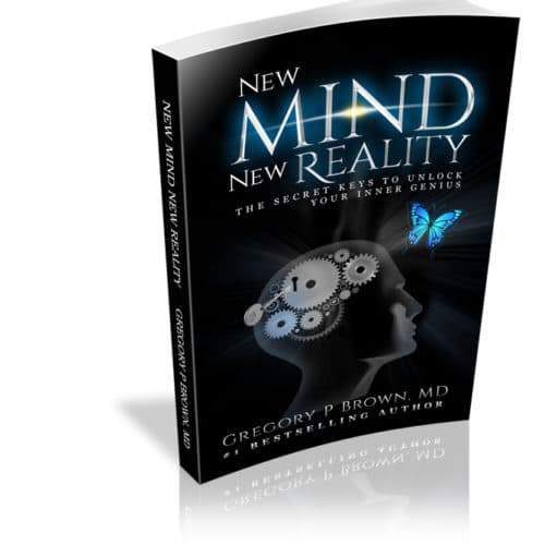 New Mind New Reality: The Secret Keys To Unlock Your Inner Genius
