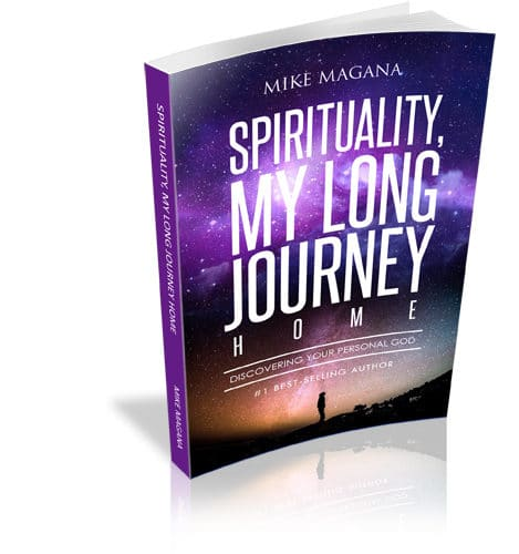 Spirituality, My Long Journey Home