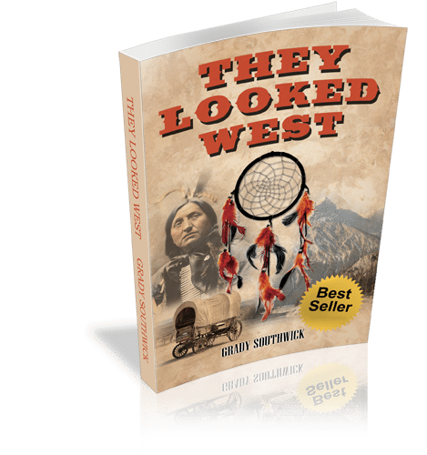 They Looked West: A Western Action Adventure Novel