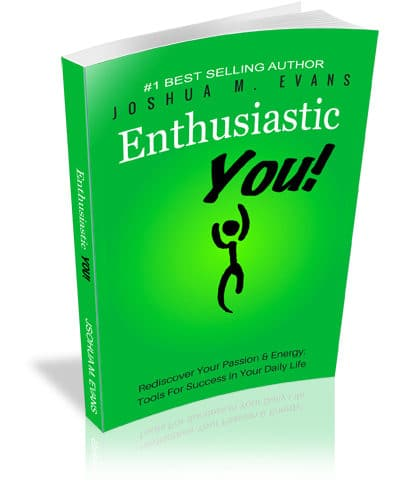 Enthusiastic YOU!: Rediscover Your Passion & Energy