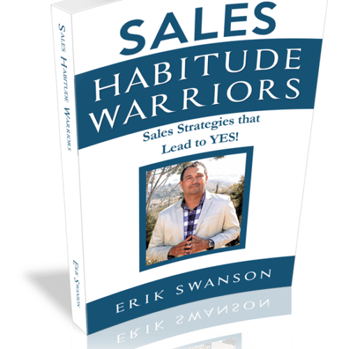 Sales Habitude Warriors: Sales Strategies that Lead to YES!