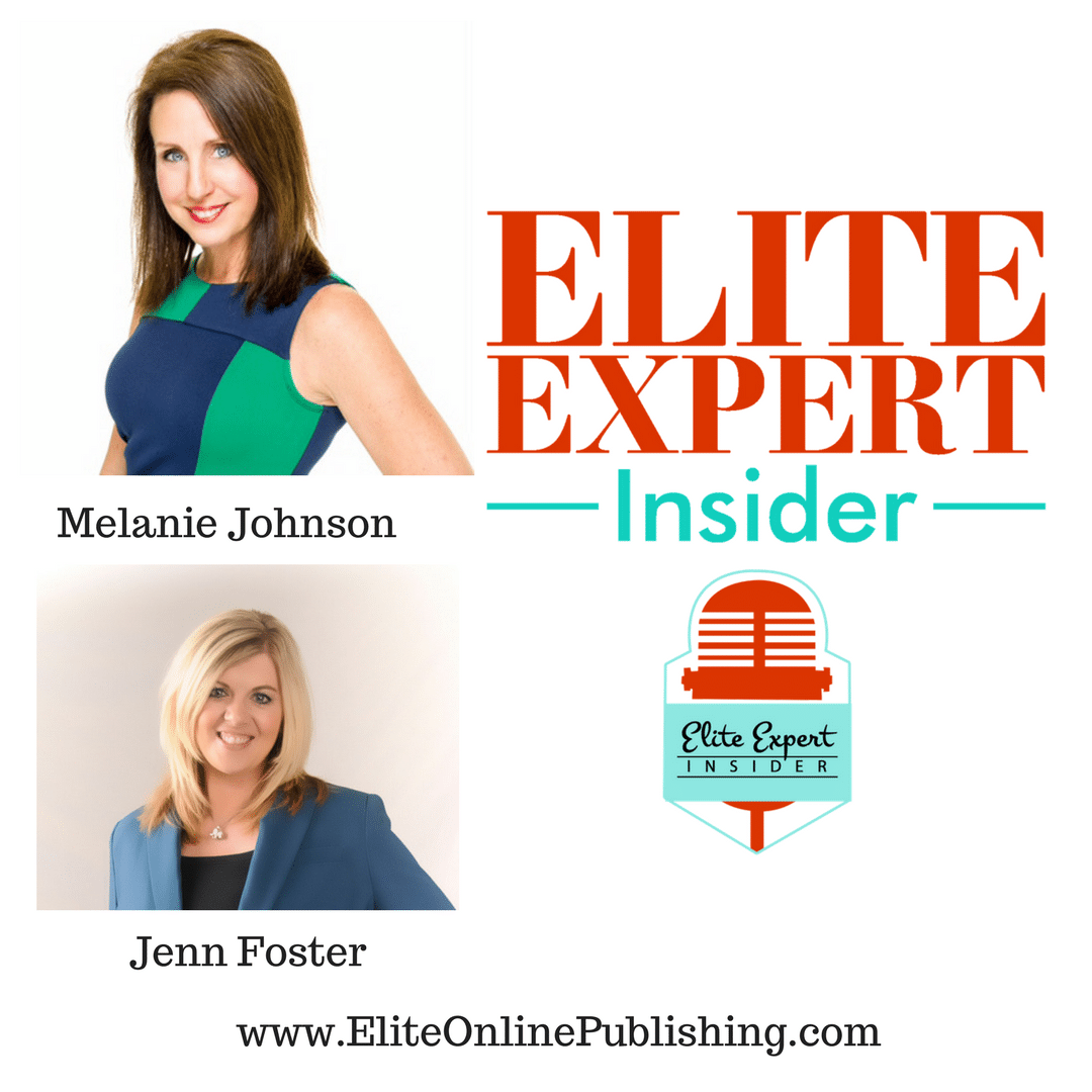 "Authors Melanie Johnson and Jenn Foster Hit #1 With Their Newest Book ""7 Costly Mistakes When Choosing a Publisher"""