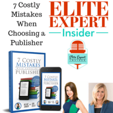 Learn 7 Costly Mistakes When Choosing a Publisher