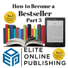 How to Create a Bestselling Book Part 3