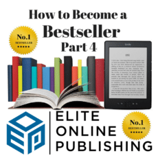 How to Create a Bestselling Book Part 4