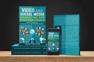 Video & Social Marketing for Professionals-Jenn Foster