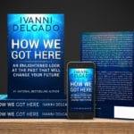Ivanni Delgado - How We Got Here