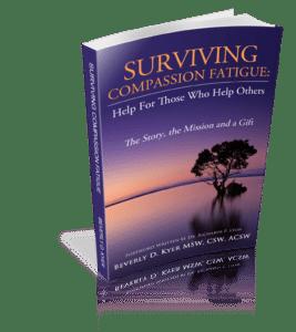 Surviving Compassion Fatigue- Beveryly Kyer-3d Original cover