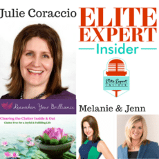 Clear the Clutter – Organize The Life You Deserve with Julie Coraccio