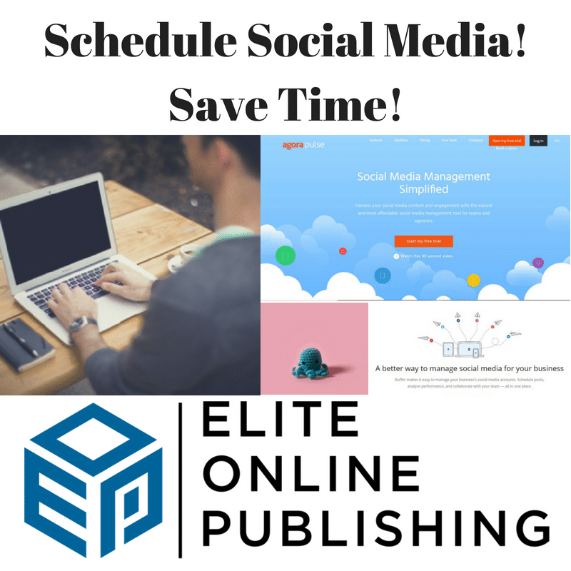 Save Time! Schedule Your Social Media!