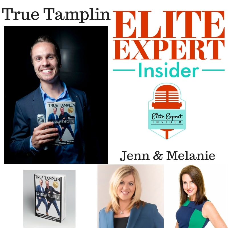 Raising Your Son to Be an Executive With True Tamplin