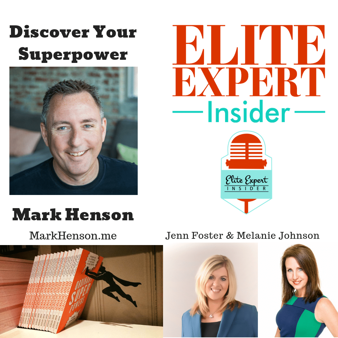 Discover Your Superpowers – Mark Henson