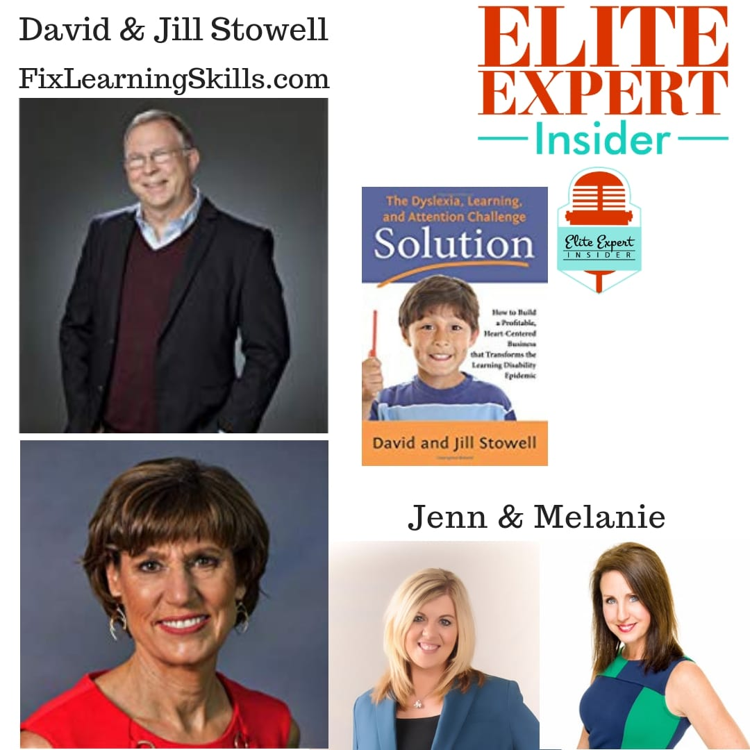 Helping Dyslexia and A.D.D. Students Become Successful  With David and Jill Stowell