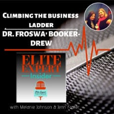 Climbing the business ladder with Dr. Froswa' Booker-Drew