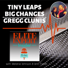 Tiny Leaps Big Changes With Gregg Clunis