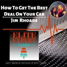 How To Get The Best Deal On Your Car With Jim Rhoads