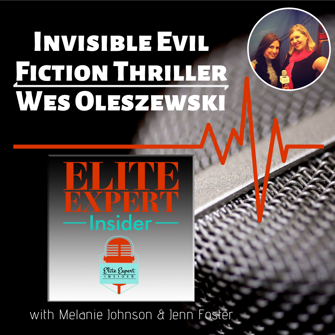 Invisible Evil Fiction Thriller Book With Wes Oleszewski