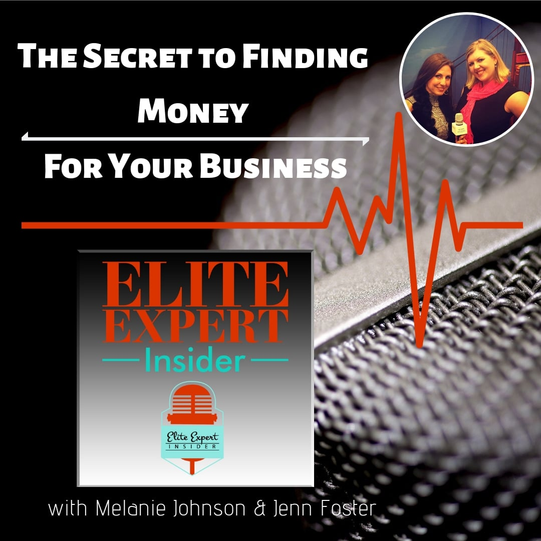 The Secret to Finding The Money For Your Business