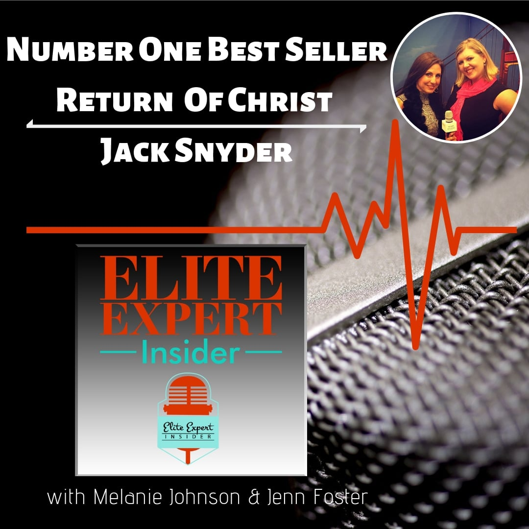 Number One Best Seller: Return Of Christ With Jack Snyder