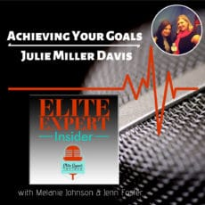 Achieving Your Goals With Julie Miller Davis