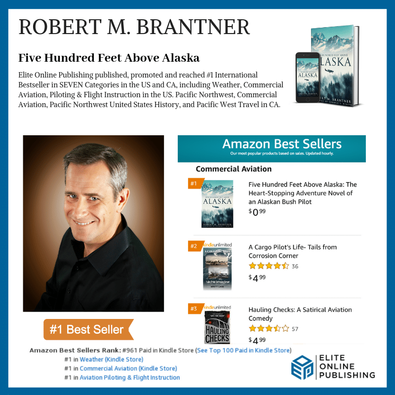 Author Robert M. Brantner Hits #1 International Bestseller with Five Hundred Feet Above Alaska