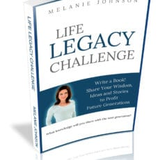 Read Pages from the Life Legacy Challenge by Melanie Johnson