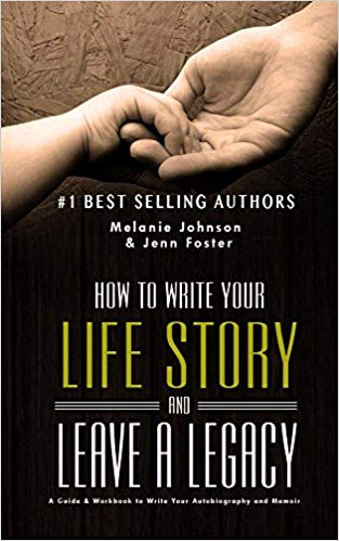 How To Write Your  Life Story  and  Leave a Legacy: Introduction
