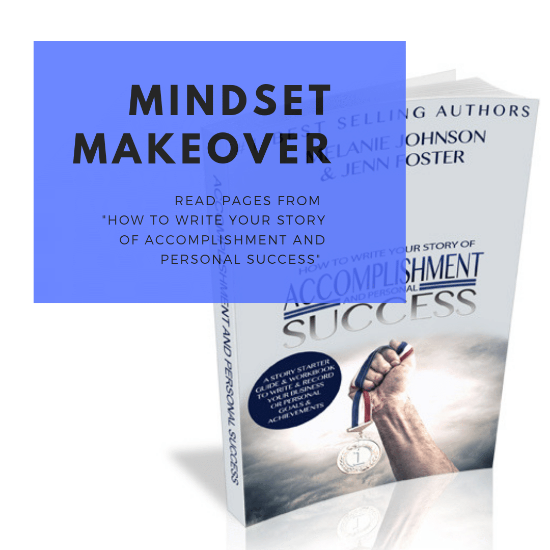 How to Write Your Story of Accomplishment and Personal Success: Mindset Makeover