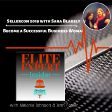 SellerCon 2019 with Sara Blakely | Become a Successful Business Woman