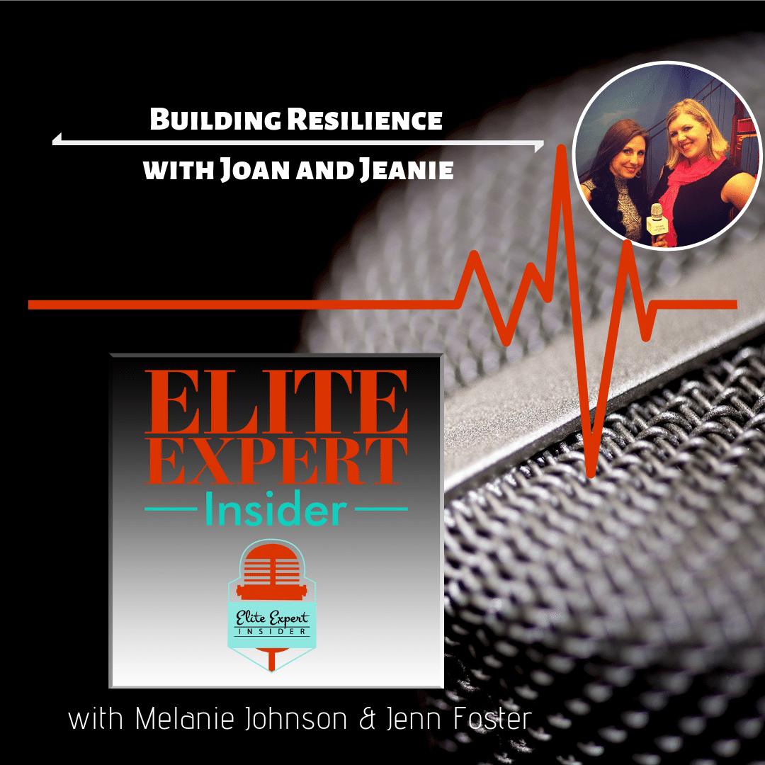 Building Resilience | with Joan and Jeanie