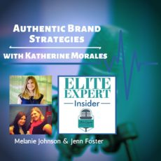 Authentic Brand Strategies | with Katherine Morales