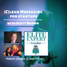 (C)lean Messaging for Startups | with Scott Brown