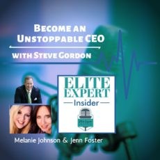 Become an Unstoppable CEO | with Steve Gordon