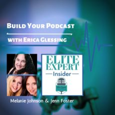 Build Your Podcast | with Erica Glessing