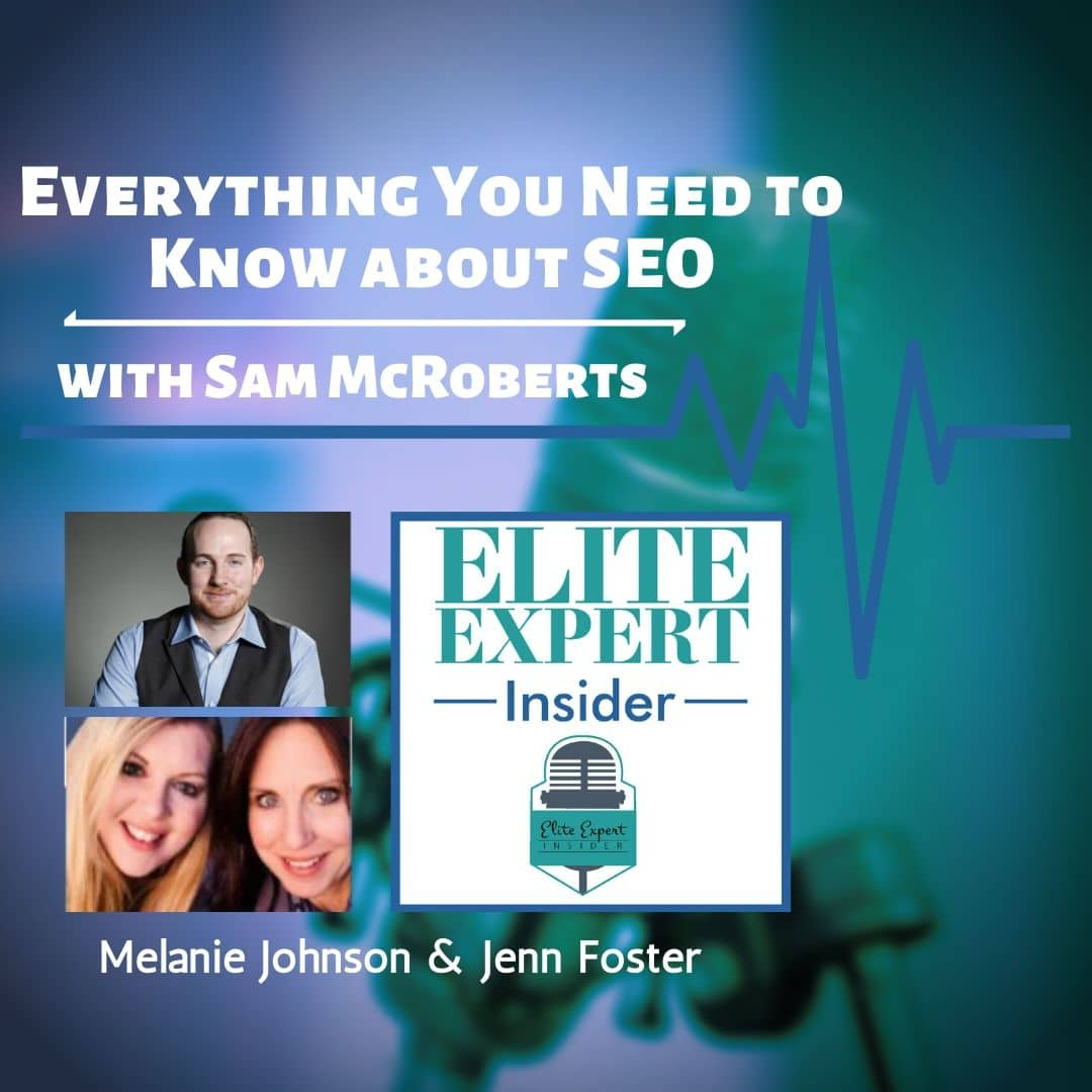 Everything You Need to Know about SEO | with Sam McRoberts