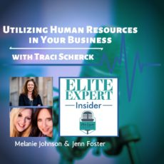 Utilizing Human Resources in Your Business | with Traci Scherck