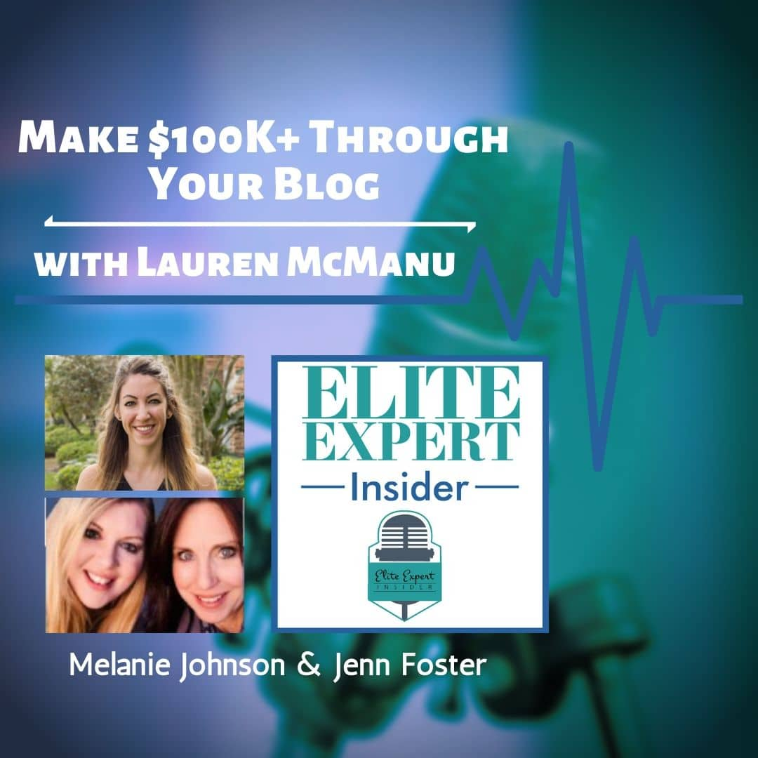 Make $100K+ Through Your Blog | with Lauren McManus